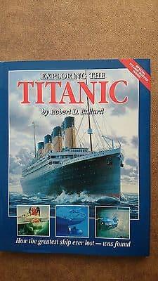 Exploring  the Titanic by Dr Robert Ballard Hardback