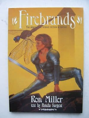 Firebrands The Heroines of Sci Fi and Fantasy Graphic