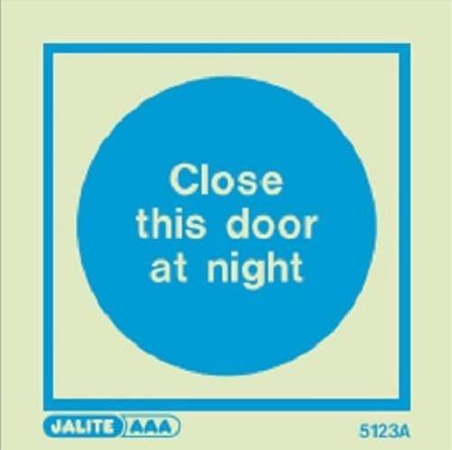 (5123) Jalite Close this door at night sign