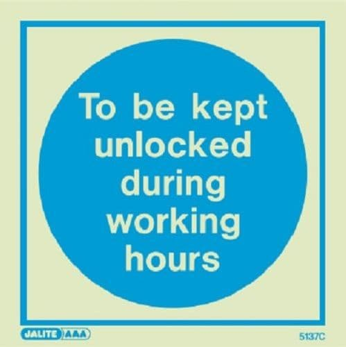 (5137) To be kept unlocked during working hours sign