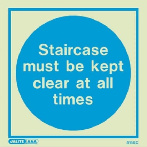 (5148) Jalite Staircase must be kept clear at all times sign
