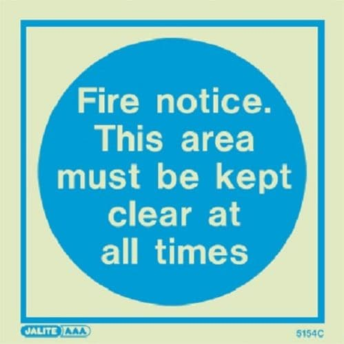 (5154) Jalite Fire notice. This area must be kept clear at all times