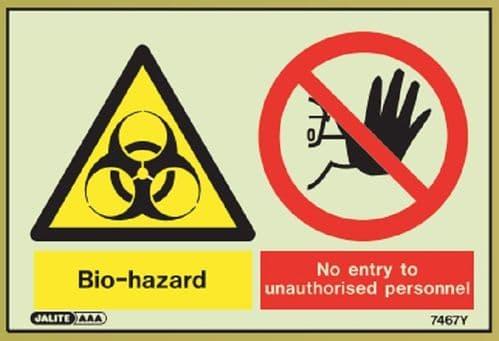(7467) Jalite Bio-Hazard / No Entry to unauthorised personnel