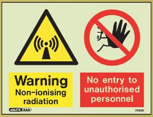 (7592) Jalite Warning Non-Ionising radiation / No entry to unauthorised personnel