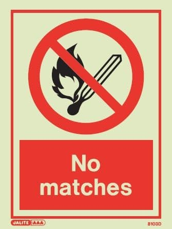 (8103D) Jalite No Matches Sign