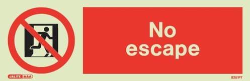 (8251) Jalite No Escape sign