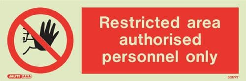 (8317) Jalite Restricted area authorised personnel only sign