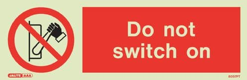 Do not switch on Sign (Jalite 8152)