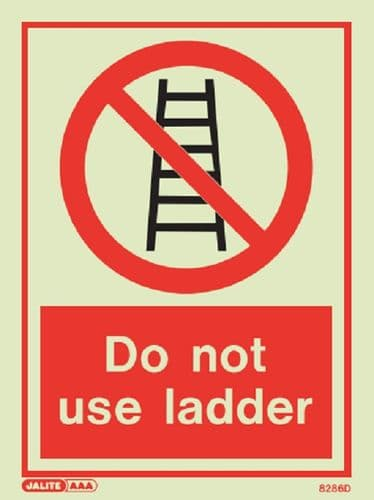 Do not use ladder Sign (Jalite 8286)