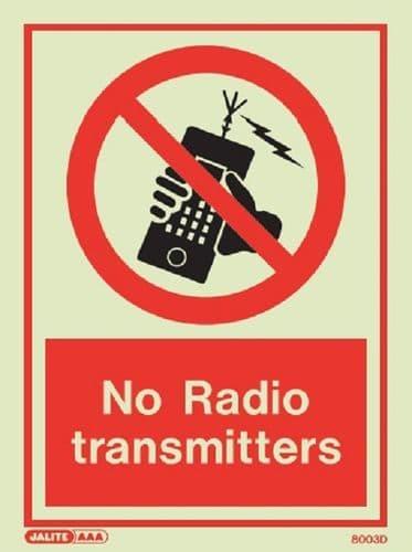 No radio transmitters Sign (Jalite 8003)
