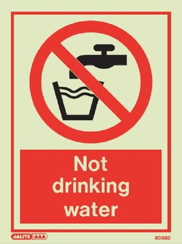 Not drinking water Sign (Jalite 8086)